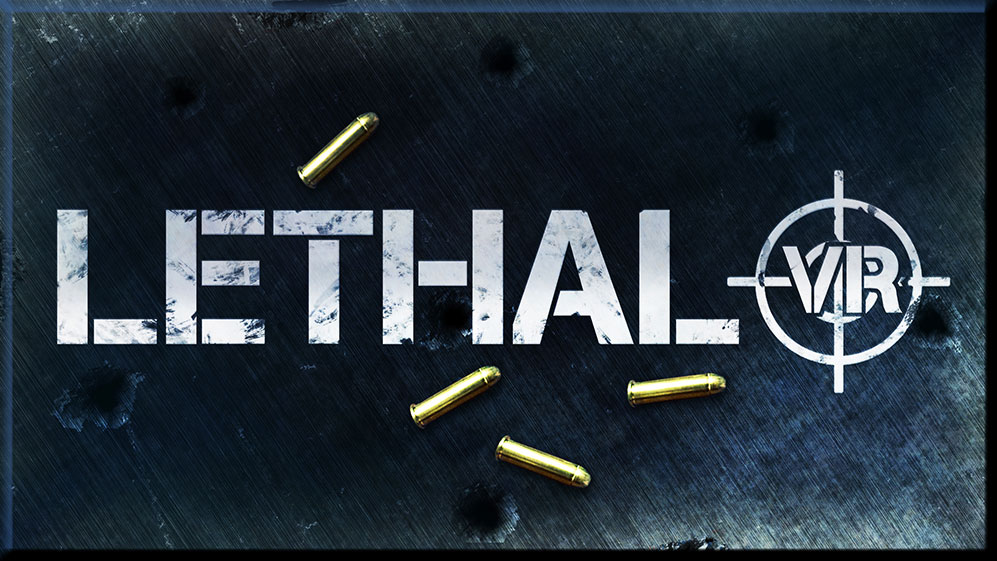 Lethal VR - Three Fields Entertainment